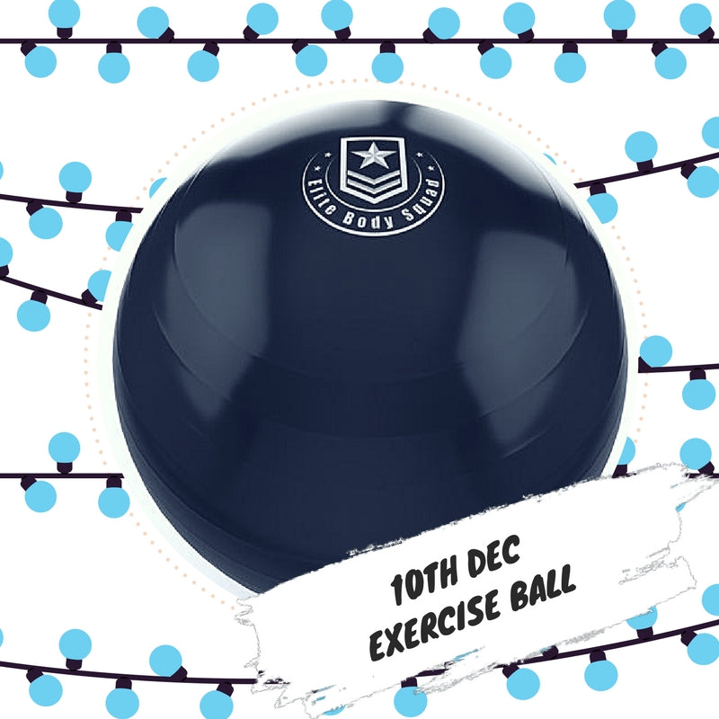Advent 10th December - Exercise Ball