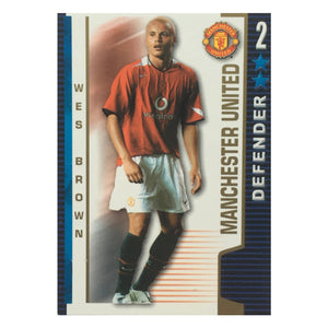 2004/05 Wes Brown Manchester United Shoot Out Trading Card