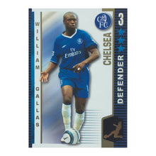 2004/05 William Gallas Chelsea Shoot-Out Trading Card