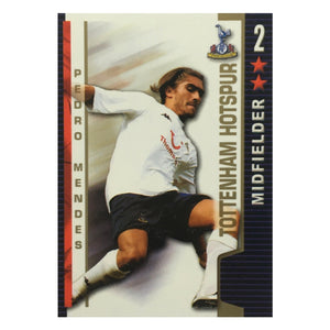 2004/05 Pedro Mendes Tottenham Shoot Out Trading Card