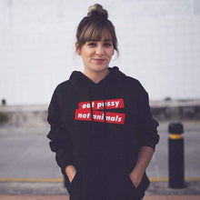 EAT PUSSY NOT ANIMALS - Women's hoodie - Always Hungry Fashion