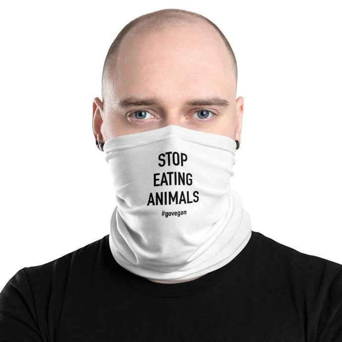 Stop Eating Animals (white) - Neck Gaiter - Always Hungry Fashion