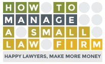 Special Offer from RJon Robins founder and CEO of How to Manage a Small Law Firm