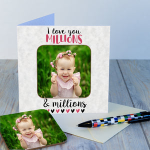 Personalised I Love You Millions Photo Upload Coaster Card-OurPersonalisedGifts.com