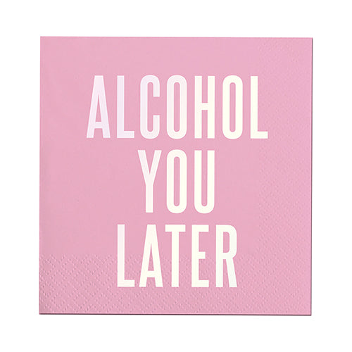 Alcohol You Later Beverage Napkins