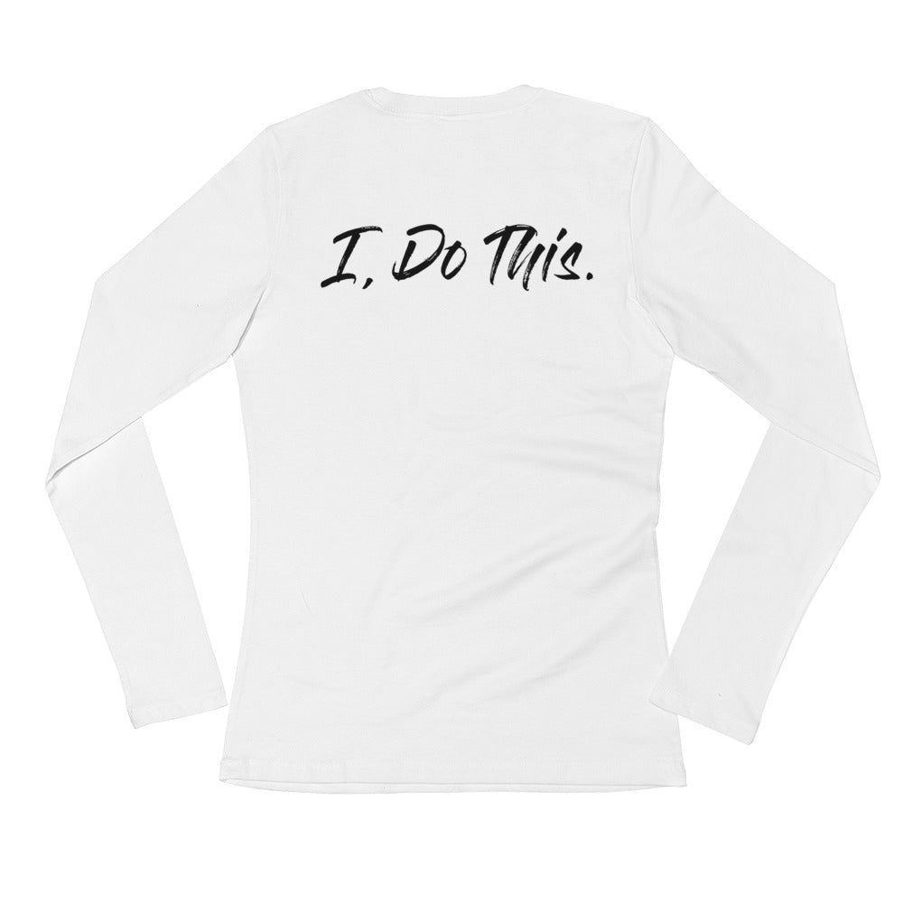 """I, DO THIS."" LADY LS WHITE TEE"