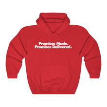 Promises Made Promises Delivered Hoodie