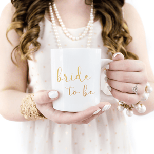 Mug - Bride To Be GOLD FOIL Coffee Mug
