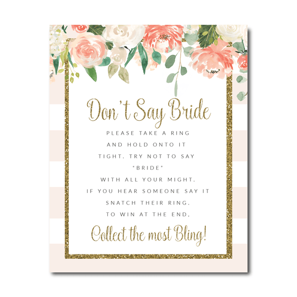 Cream Floral Don't Say Bride Sign