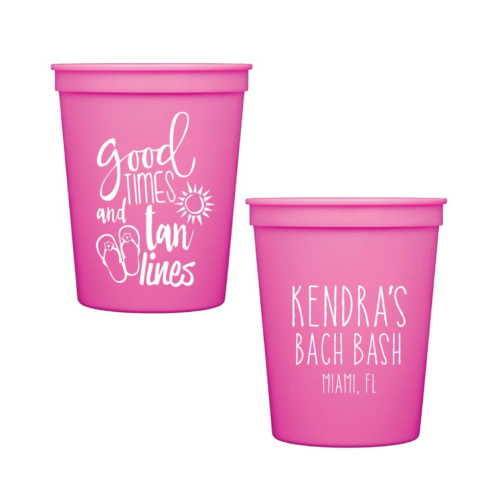 Good Times and Tan Lines Bachelorette Stadium Cups