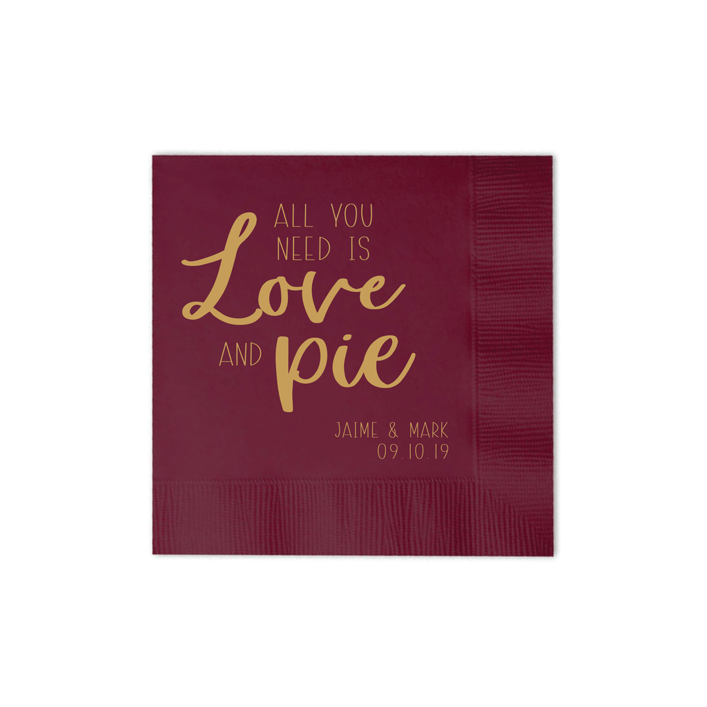All You Need is Love and Pie Wedding Napkins