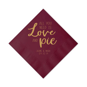 Personalized Wedding Napkin - All You Need Is Love And Pie Wedding Napkins