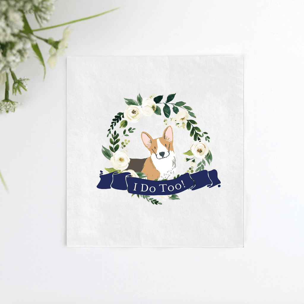 I Do Too! Dog Wedding Logo Napkins