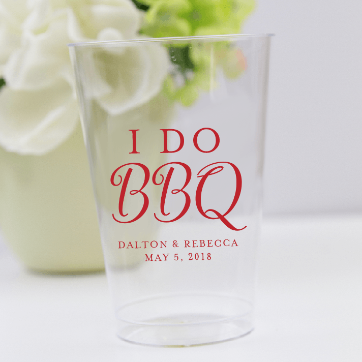 I Do BBQ Clear Plastic Cups
