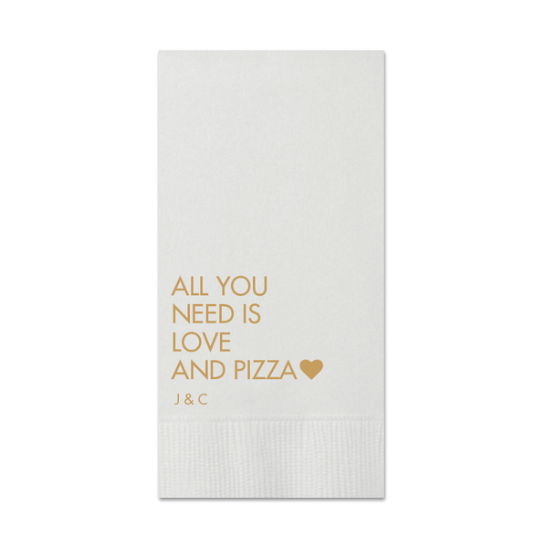 All You Need is Love and Pizza Wedding Napkins