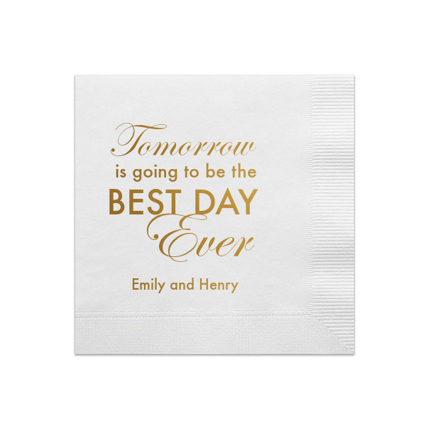 Personalized Rehearsal Dinner Napkin - Tomorrow Is Going To Be The Best Day Ever Rehearsal Dinner Napkins