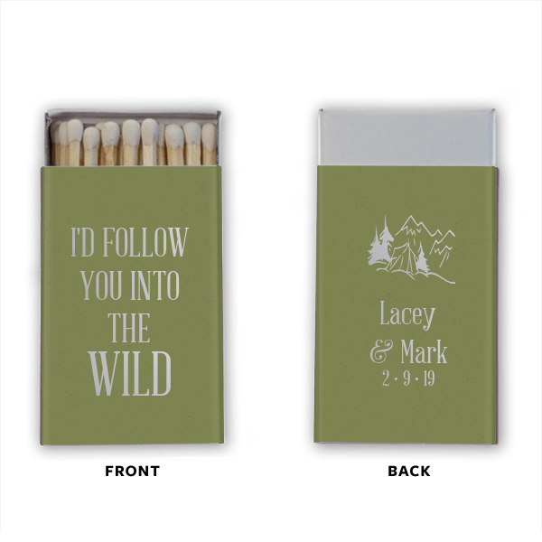 I'd Follow You Into the Wild Personalized Wedding Matchbooks