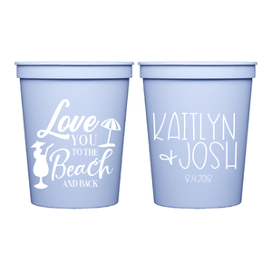 Stadium Cups - Love You To The Beach And Back Personalized Wedding Stadium Cups