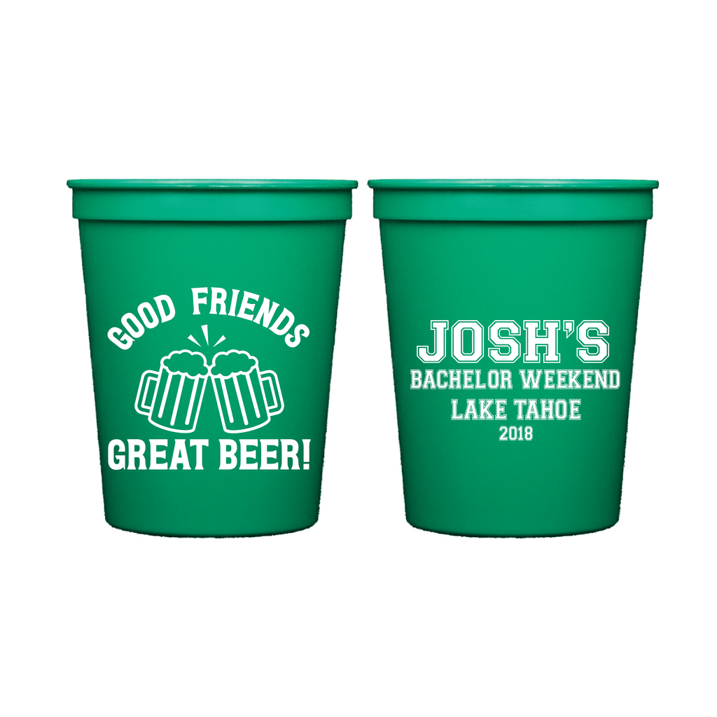 Good Friends Great Beer Bachelor Party Stadium Cups