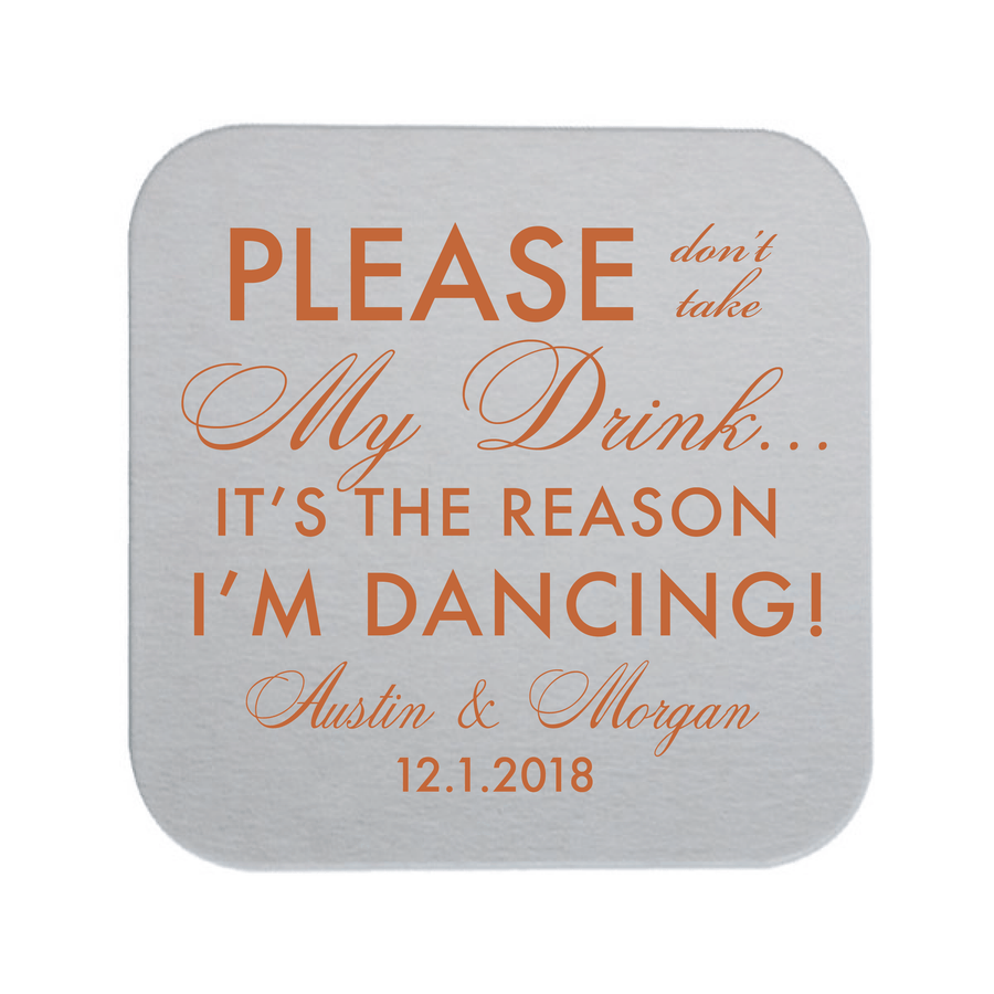 Personalized Wedding Coaster - Please Don't Take My Drink Personalized Wedding Coaster