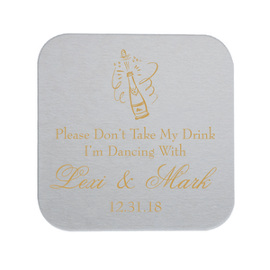 Don't Take My Drink, I'm Dancing NYE Wedding Coaster