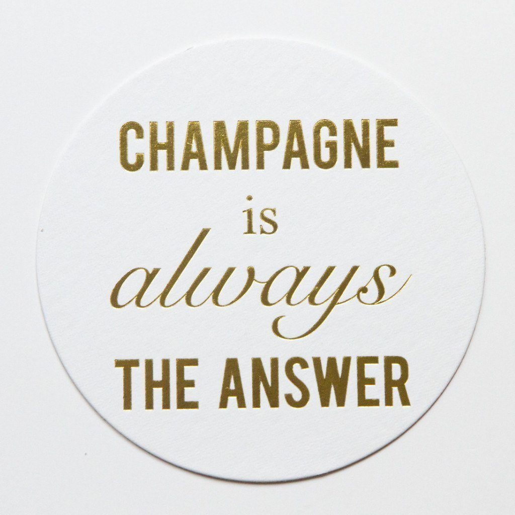 Champagne is Always the Answer Coasters - Set of 10 - Ready to Ship -   - Pink Poppy Party Shoppe - 1