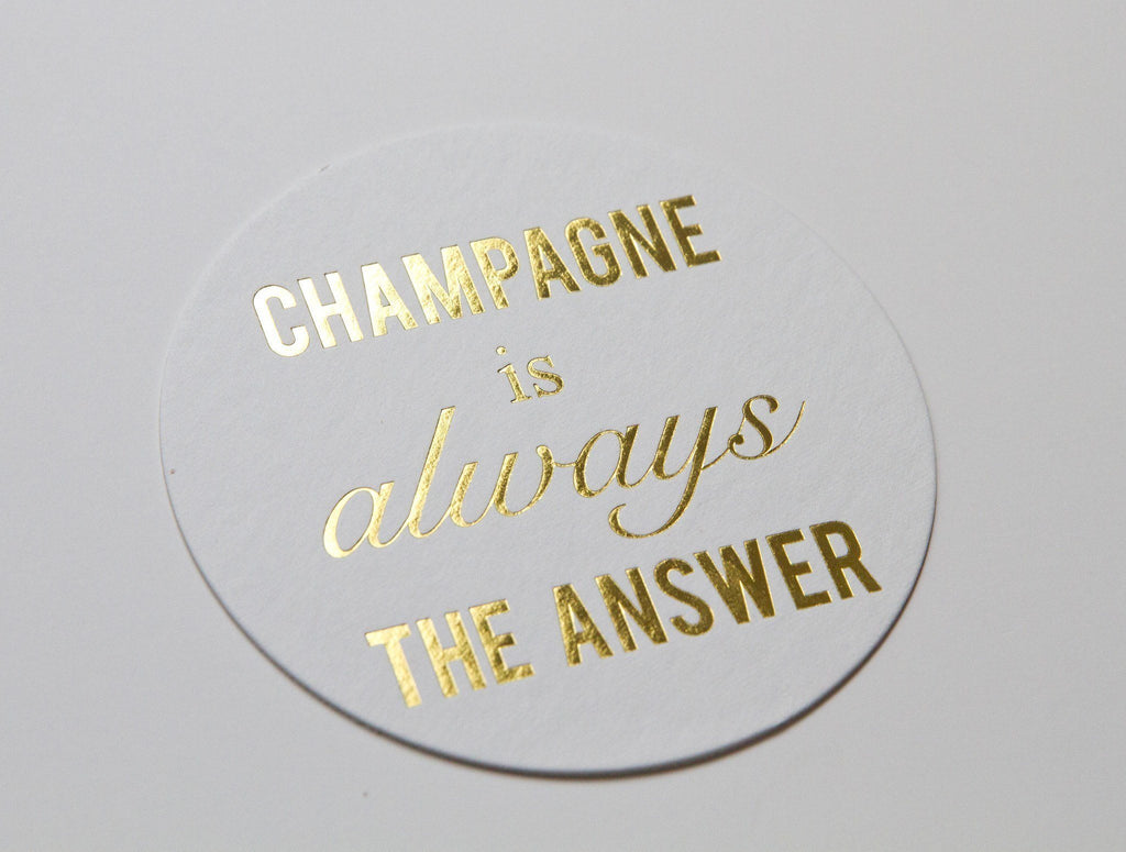 Champagne is Always the Answer Coasters - Set of 10 - Ready to Ship -   - Pink Poppy Party Shoppe - 2