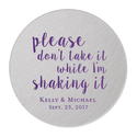 Please Don't Take It While I'm Shaking It Personalized Wedding Coaster
