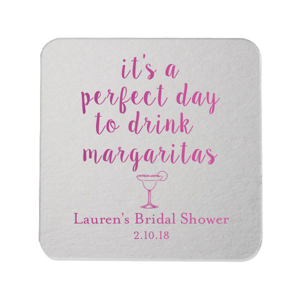 Perfect Day to Drink Margaritas Bridal Shower Coasters