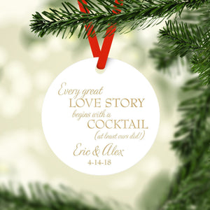 Ornament - Every Great Love Story Christmas Ornament