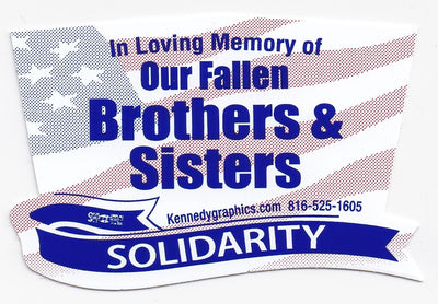 'In Loving Memory of Our Fallen Brothers & Sisters... Solidarity' American Flag Hard Hat Sticker   S-105