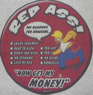 Homer Has The Red Ass T-Shirt