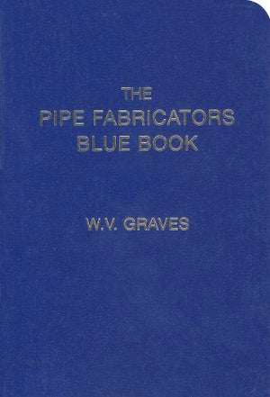 "The Pipe Fabricators Blue Book, companion to The Pipe Fitters Blue Book is a great reference book for the pipe trades professional. W. V. ""Duffy"" Graves (author and publisher) created this reference guide ""pocket-sized"" to take anywhere with a durable water resistant cover."