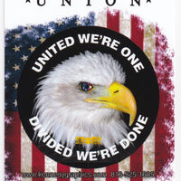 'Union... United We're One, Divided We're Done' American Flag w/Eagle Hard Hat Sticker #S107