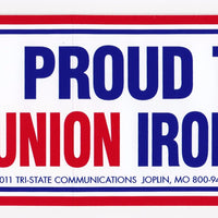 'Proud to be Union Ironworker' Bumper Sticker #BP207