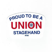 """Proud to be a Union Stagehand"" Hard Hat Sticker #HS-PTB-SH"