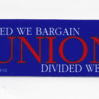 'United We Bargain Divided We Beg' Hard Hat Sticker #M10