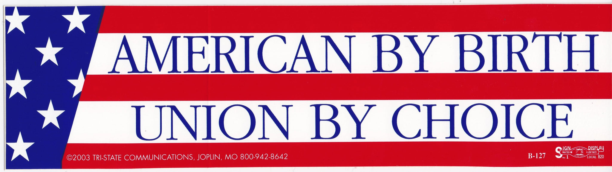 'American by Birth' Bumper Sticker #BP127