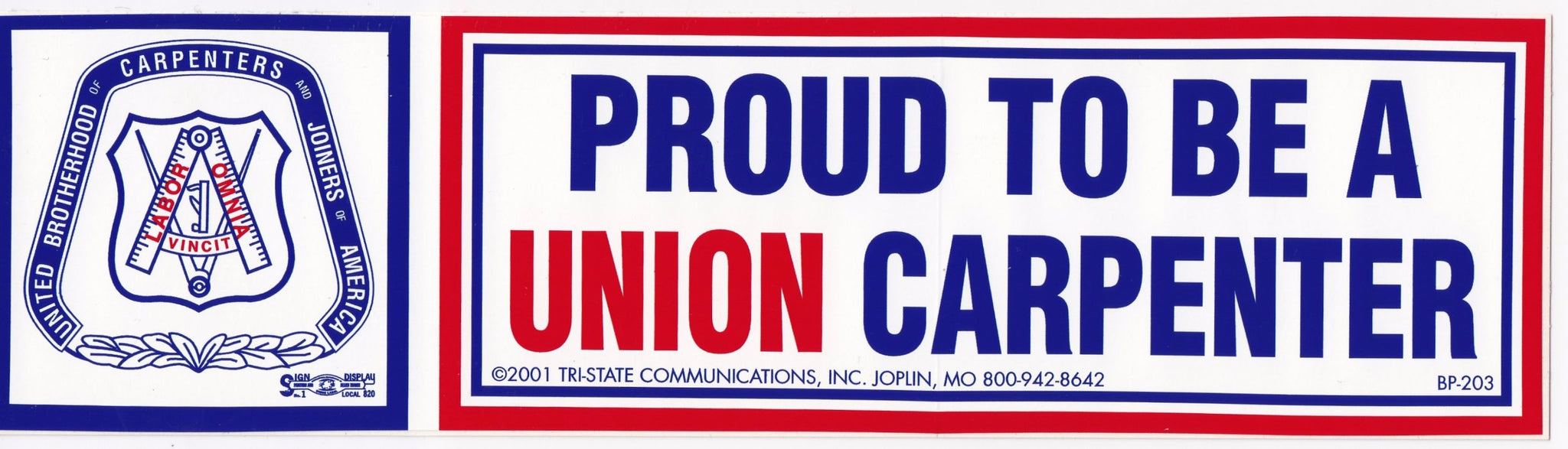 'Proud to be a Union Carpenter' Bumper Sticker #BP203