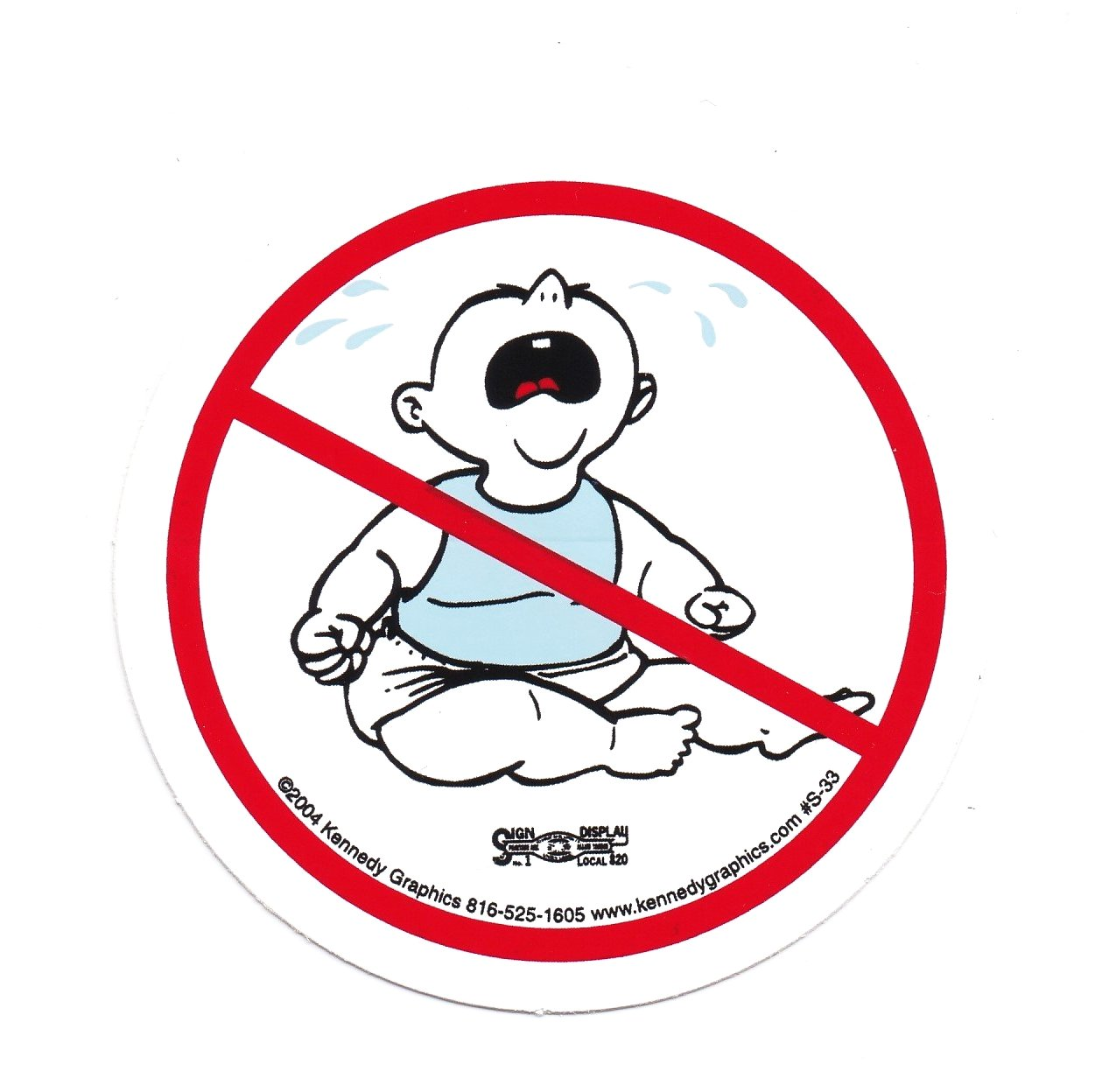 No Whiners/No Cry Baby Hard Hat Sticker #S33