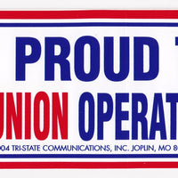 'Proud to be a Union Operating Engineer' Bumper Sticker #BP214-OE