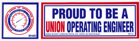 54783d811  Proud to be a Union Operating Engineer  Bumper Sticker  BP214-OE.