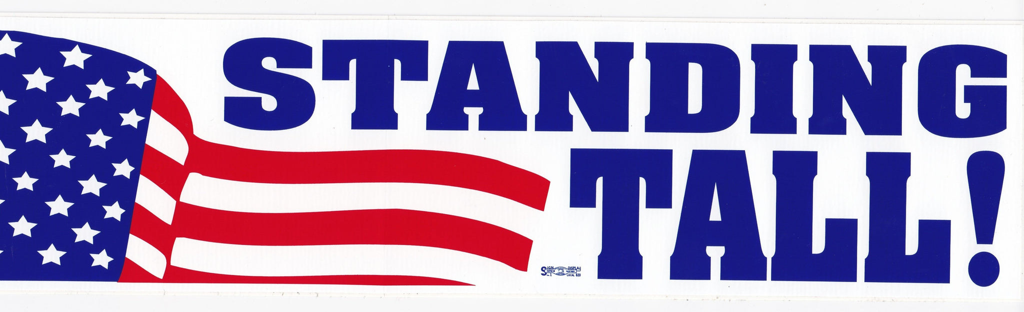 'Standing Tall' Bumper Sticker #BP315
