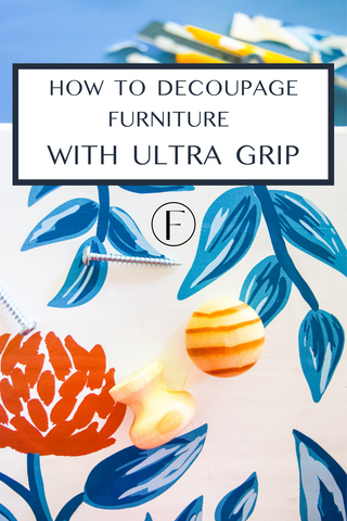 How to decoupage furniture using Ultra Grip - Homestead House Milk Paint