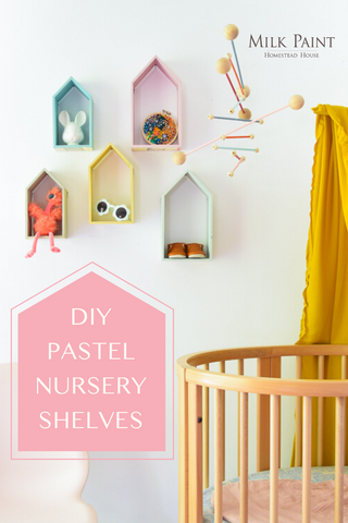 DIY Milk Paint pastel nursery shelves