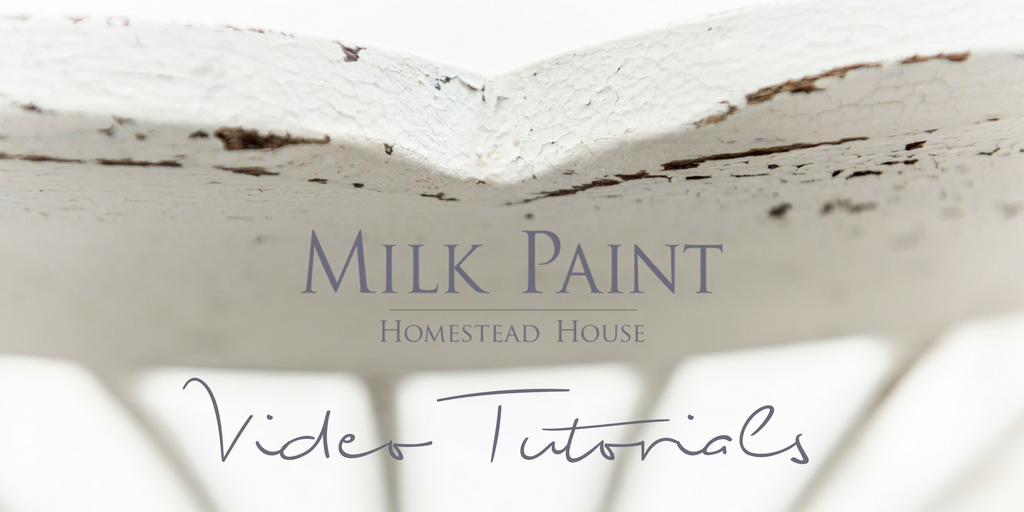 Milk Paint Video Tutorials from Homestead House.  | homesteadhouse.ca