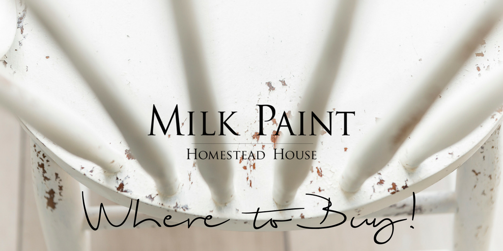 Where to buy Homestead House Milk Paint.  | homesteadhouse.ca