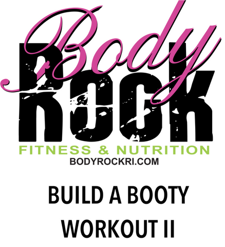 Build A Booty II Workout
