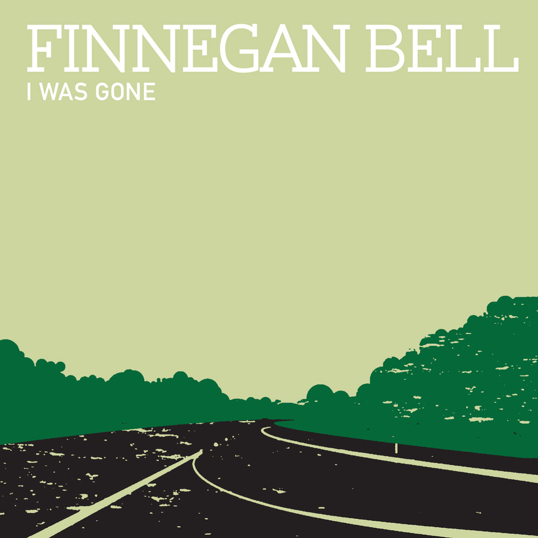 Finnegan Bell - I Was Gone (CD)
