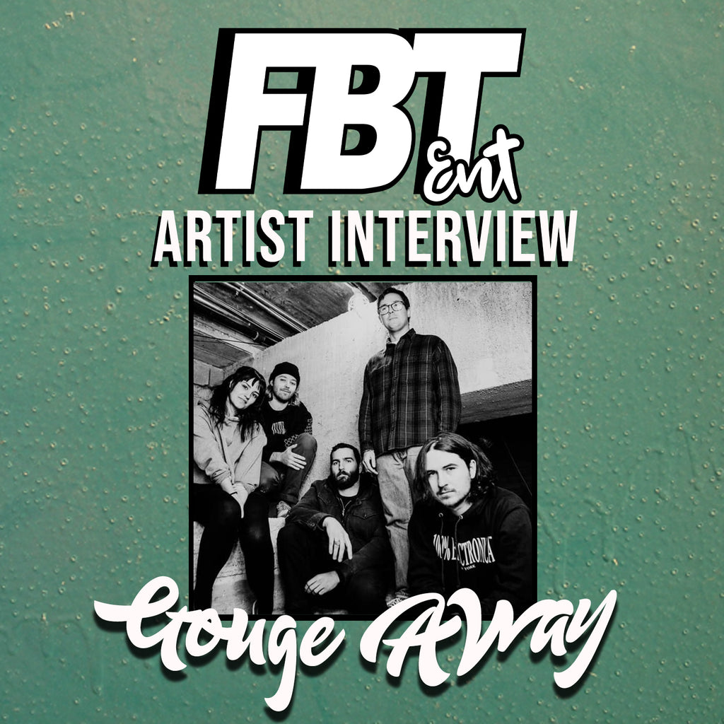 Artist Interview: Gouge Away